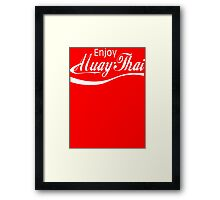 Enjoy Muay Thai  Framed Print