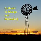 Outback: To Mungo and Mutawintji by Paul Piko