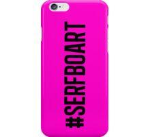 #SERFBOART iPhone Case/Skin