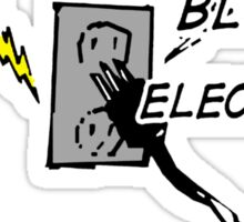 Save a Fuse Blow an Electrician  Sticker
