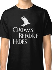 Crows Before Hoes Classic T-Shirt