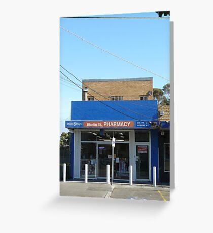 Bladin St Pharmacy Greeting Card