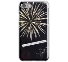 Spark Up Your Galaxy iPhone Case/Skin