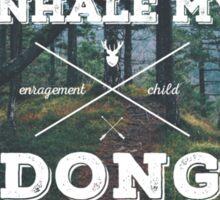 Inhale My Dong: Hipster Trash Edition Sticker