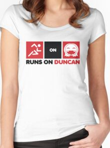 Runs On Duncan Women's Fitted Scoop T-Shirt