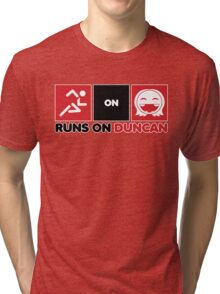 Runs On Duncan Tri-blend T-Shirt