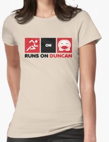 Runs On Duncan Womens Fitted T-Shirt