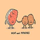 Meat and Potatoes by ManlyDesign