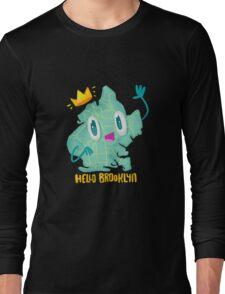 Hello Brooklyn Long Sleeve T-Shirt