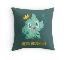Hello Brooklyn Throw Pillow