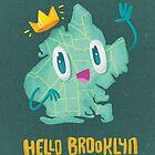 Hello Brooklyn by Nate Bear