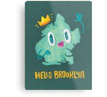 Hello Brooklyn Metal Print
