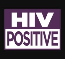 HIV Positive by paulkidd
