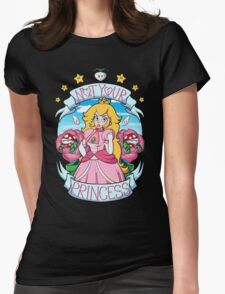 Not Your Princess Womens Fitted T-Shirt