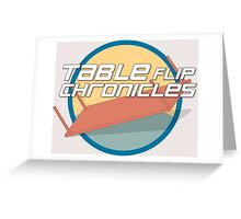 Tableflip Chronicles Orig. Logo Greeting Card