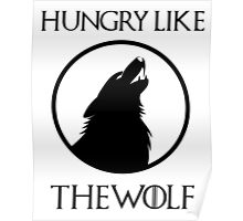 Hungry like the wolf - 2 Poster