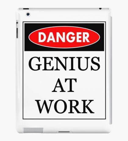Danger - Genius at work iPad Case/Skin