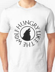 Hungry like the wolf - 3 T-Shirt