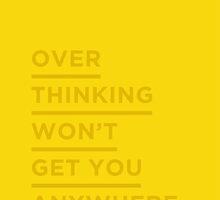 Overthinking. by Ena Bacanovic