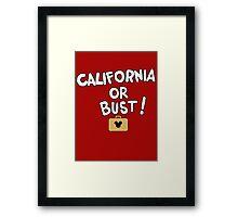 California or Bust! Framed Print