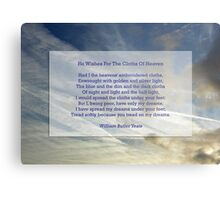 """He wishes for the cloths of heaven"" by William Butler Yeats Metal Print"