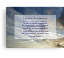 """He wishes for the cloths of heaven"" by William Butler Yeats Canvas Print"