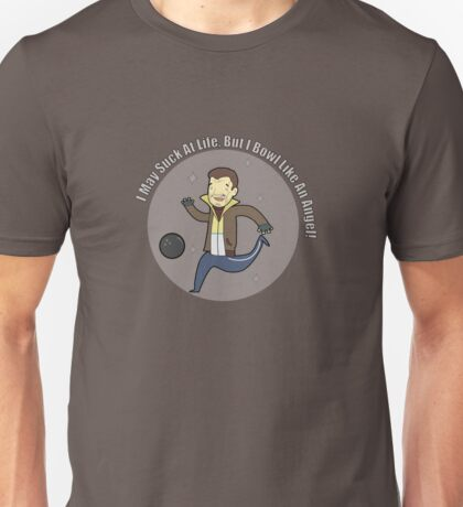 I may suck at life, but I bowl like an angel Unisex T-Shirt