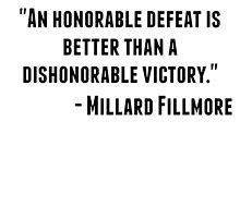Millard Fillmore Quote by GiftIdea