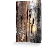The Door Latch Greeting Card