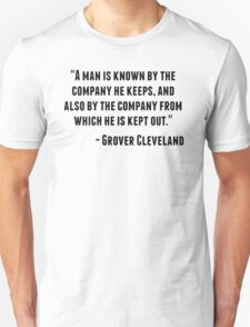 Grover Cleveland Quote T-Shirt