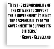 Grover Cleveland Quote Canvas Print