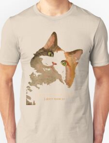Life Without Cats ...I Don't Think So! Unisex T-Shirt