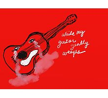 While My Guitar Gently Weeps  Photographic Print