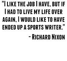 Richard Nixon Quote by GiftIdea