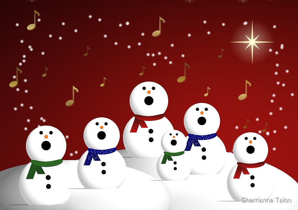 Snowman Choir by Sherrianne Talon