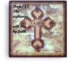 LIVING BY FAITH Canvas Print