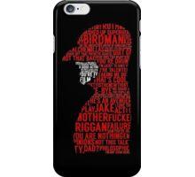 Birdman Quotes  iPhone Case/Skin