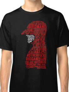 Birdman Quotes  Classic T-Shirt