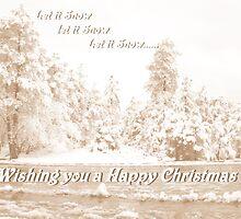 Let it Snow, Let it Snow......in Sepia by Martina Fagan
