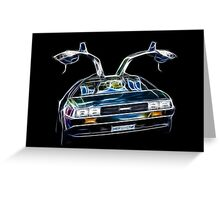 DeLorean Back Again... From the Past!!! Greeting Card