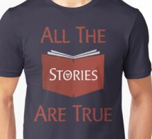 All The Stories Are True Shadowhunters City of Bones Cassandra Clare Quote Typography Unisex T-Shirt