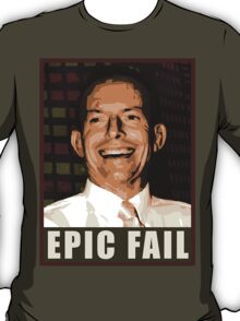 EPIC LIBERAL FAIL T-Shirt
