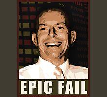 EPIC LIBERAL FAIL Unisex T-Shirt