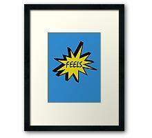 Feels T Framed Print