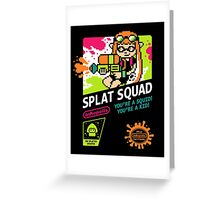 SPLAT SQUAD Greeting Card