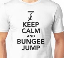 Keep calm and bungee jump Unisex T-Shirt