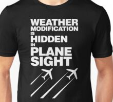 Weather Modification, Hidden in Plane Sight Unisex T-Shirt