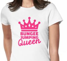 Bungee jumping queen Womens Fitted T-Shirt