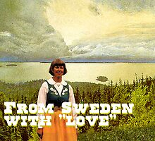From Sweden with Love by Andreas Bengter