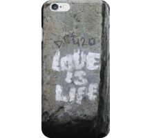 Love is Life iPhone Case/Skin